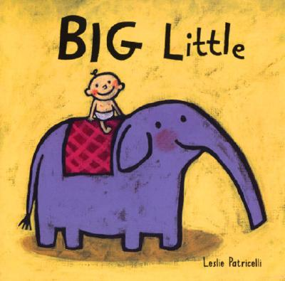 Big Little By Patricelli, Leslie
